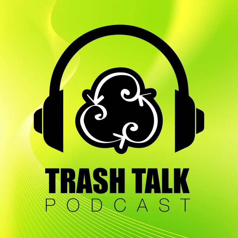 The Trash Talk Podcast
